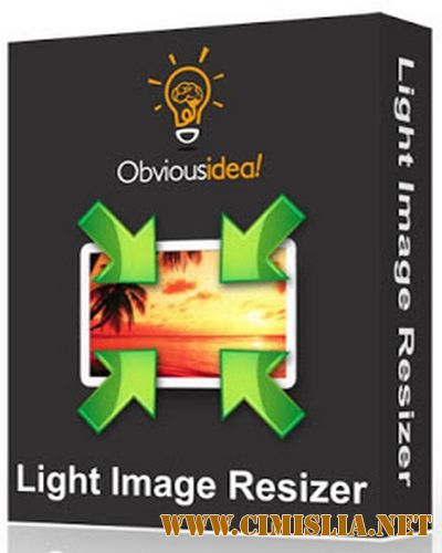 Light Image Resizer 5.0.6.0 [RePack / Portable] [2017 / ENG / RUS]