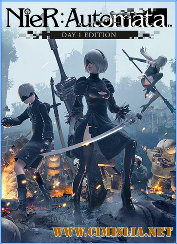 NieR: Automata - Day One Edition [RePack] [2017 / ENG / RUS]