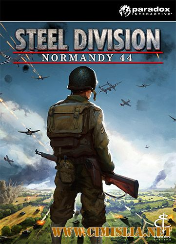 Steel Division: Normandy 44 - Deluxe Edition [RePack] [2017 / ENG / RUS]