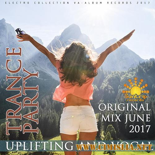 Uplifting And Vocal Trance Party [2017 / MP3 / 320 kb]