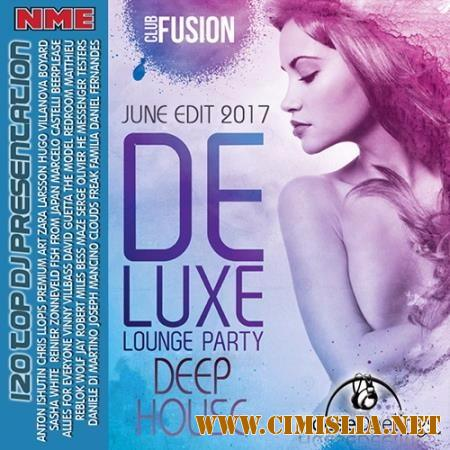 Deluxe Lounge Party Deep House [2017 / MP3 / 320 kb]