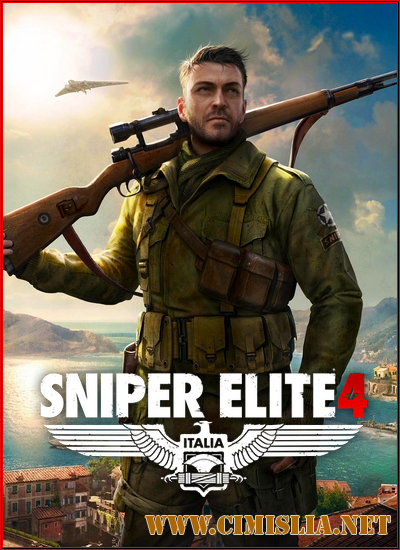 Sniper Elite 4: Deluxe Edition [v 1.4.1 + DLCs] [RePack] [2017 / RUS/ ENG]