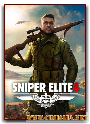 Sniper Elite 4: Deluxe Edition [RIP] [2017 / ENG / RUS]