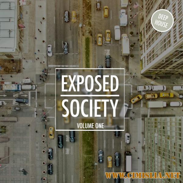 Exposed Society Vol. 1 - Deep House [Tronic Soundz] [2017 / MP3 / 320 kb