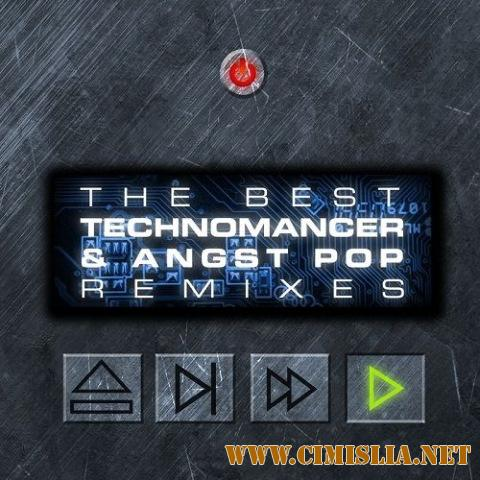 The Best Technomancer & Angst Pop Remixes [2017 / MP3 / 320 kb]