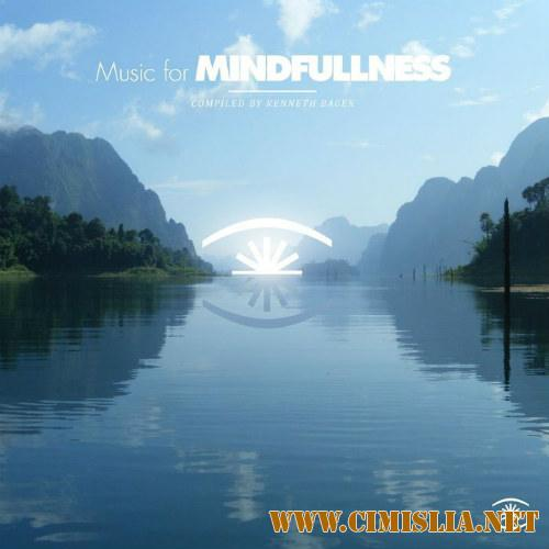 Music For Mindfullness [2017 / MP3 / 320 kb]