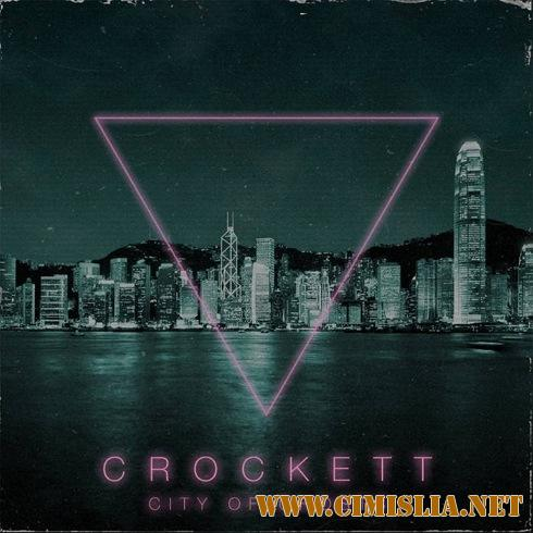 Crockett - City Of Ghosts [2016 / MP3 / 320 kb]