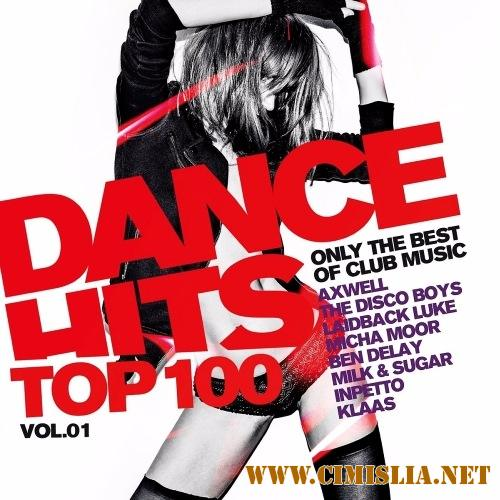 Dance Hits Top 100 Only The Best Of Club Mus [2017 / MP3 / 320 kb]