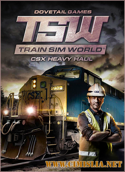 Train Sim World: CSX Heavy Haul [v 1.4] [Steam-Rip] [2017 / RUS / ENG / MULTi]
