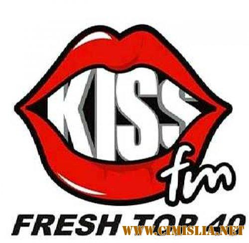 Kiss FM - Fresh Top 40 - 24 Iunie 2017 [2017 / MP3 / 320 kb]