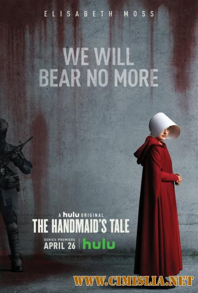 Рассказ служанки / The Handmaid's Tale [S01] [2017 / WEBRip]