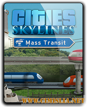 Cities: Skylines - Deluxe Edition [v 1.7.2-f1 + DLC's] [RePack] [2015 / RUS / ENG / MULTi9]
