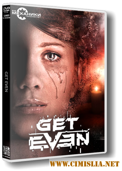 Get Even [RePack] [2017 / RUS / ENG / Multi8]