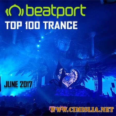 Beatport Top 100 Trance June 2017 [2017 / MP3 / 320 kb]
