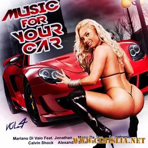 Music for Your Car Vol.4 [2017 / MP3 / 320 kb]
