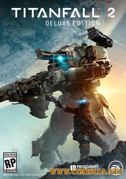 Titanfall 2: Digital Deluxe Edition [RePack] [2016 / ENG / RUS]