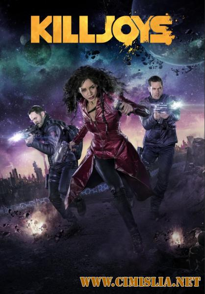 Киллджойс / Killjoys [S01-03] [2015-2017 / WEB-DLRip]