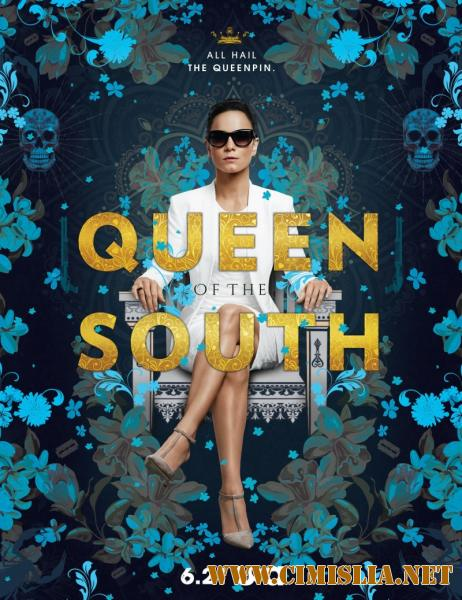 Королева юга / Queen of the South [02x01-09 из 13] [2017 / WEBRip]