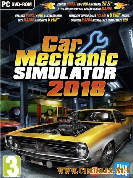 Car Mechanic Simulator 2018 [RePack] [2017 / MULTi / ENG / RUS]