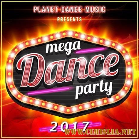 Mega dance party [2017 / MP3 / 320 kb]
