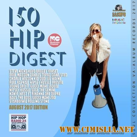 150 Hip Digest: August Edition [2017 / MP3 / 320 kb]