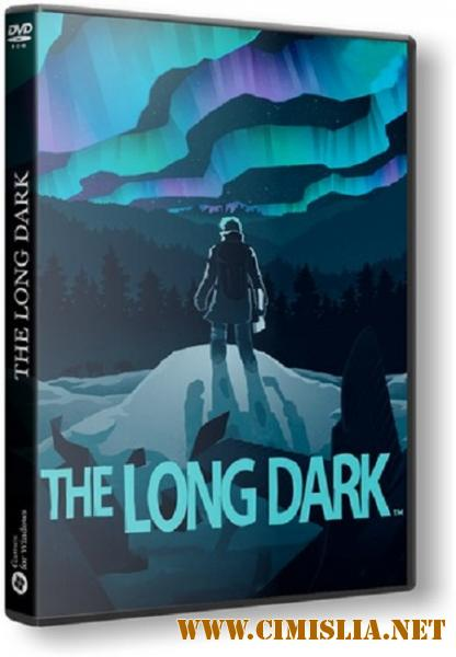 The Long Dark [v 1.08.32384] [RePack] [2017 / PC / RUS / ENG / MULTi]