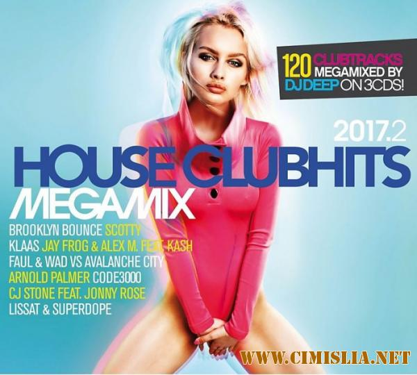 House Clubhits Megamix 2017.2 [2017 / MP3 / 320 kb]
