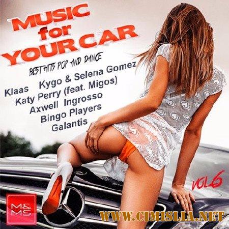 Music for Your Car Vol.6 [2017 / MP3 / 320 kb]