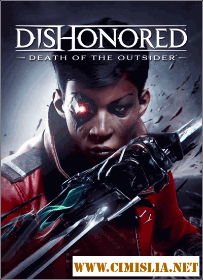 Dishonored: Death of the Outsider [Repack] [2017 / ENG / RUS]
