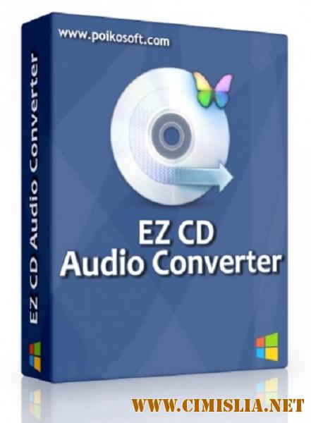 EZ CD Audio Converter 6.2.3.1 Ultimate [RePack & portable] [2017 / PC / RUS / ENG]