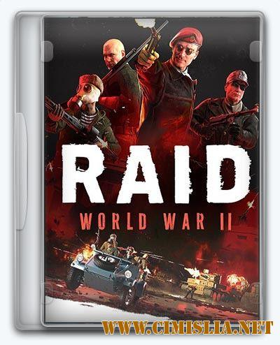 RAID: World War II - Special Edition [RePack] [2017 / ENG / RUS]
