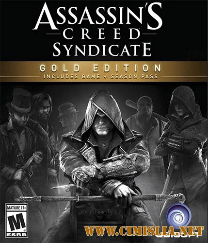Assassin's Creed: Syndicate - Gold Edition [v 1.51 u8 + DLC] [RePack] [2015 / RUS / ENG]