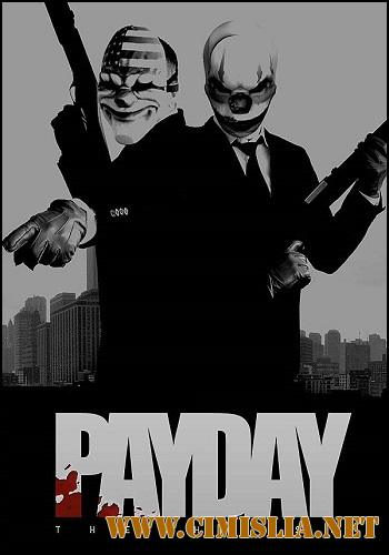 PayDay: The Heist [v 1.22.0] [RePack] [2011 / RUS / ENG]