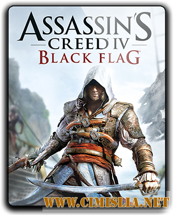 Assassin's Creed IV: Black Flag [v 1.07] [RePack] [2013 / RUS / ENG]