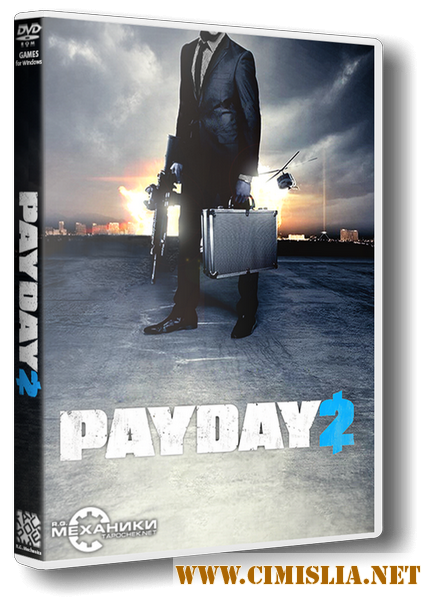 PayDay 2: Ultimate Edition [v 1.83.455] [RePack] [2013 / RUS / ENG]