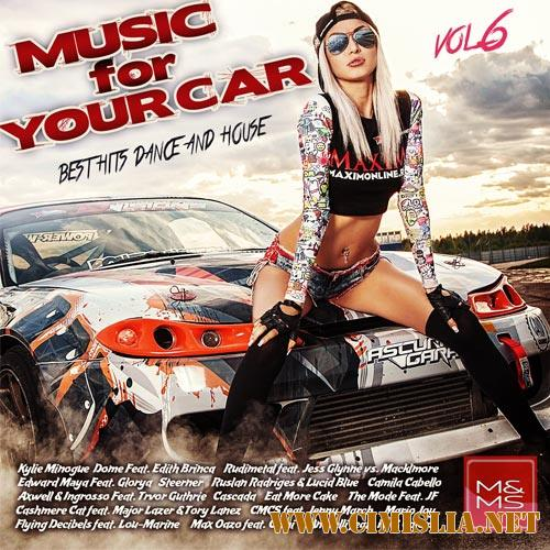 Music for Your Car Vol. 6 [2018 / MP3 / 320 kb]