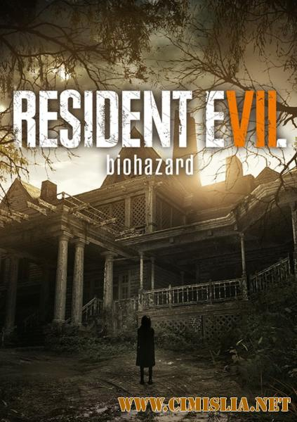 Resident evill 7:Biohazard [RePack][2017 / Multi13 / Rus/Eng]