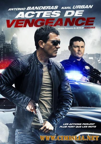 Обет молчания / Acts of Vengeance [2017 / HDRip]