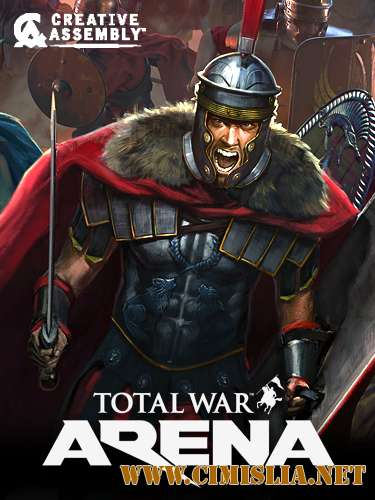 Total War Arena [L] [2018 / RUS]