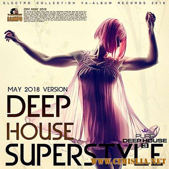 VA - Deep House Superstyle [2018 / MP3 / 320 kb]