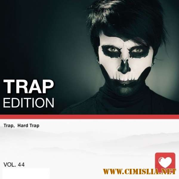 Trap Edition Vol. 44 [2018 / MP3 / 320 kb]