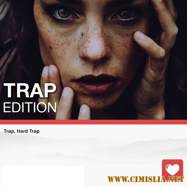 Trap Edition Vol. 48 [2018 / MP3 / 320 kb]