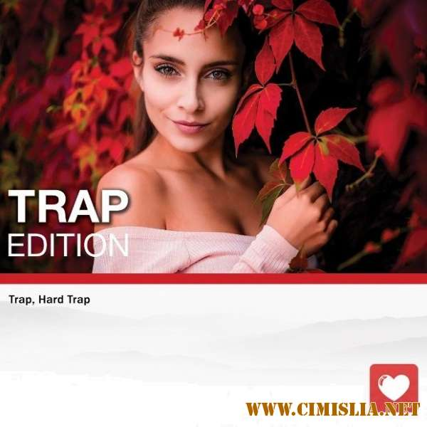 Trap Edition Vol. 49 [2018 / MP3 / 320 kb]
