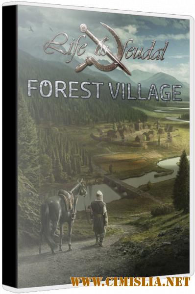 Life is Feudal: Forest Village [Repack] [v 1.0.6192] [2017 / RUS / ENG / MULTI9]