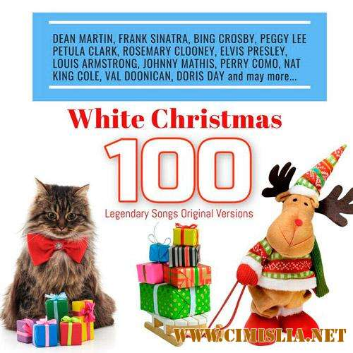 White Christmas: 100 Legendary Songs Original Versions [2018 / MP3 / 320 kb]