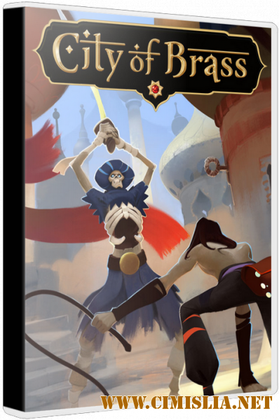 City of Brass [Repack] [v 1.4.0] [2018 / RUS / ENG / MULTI10]
