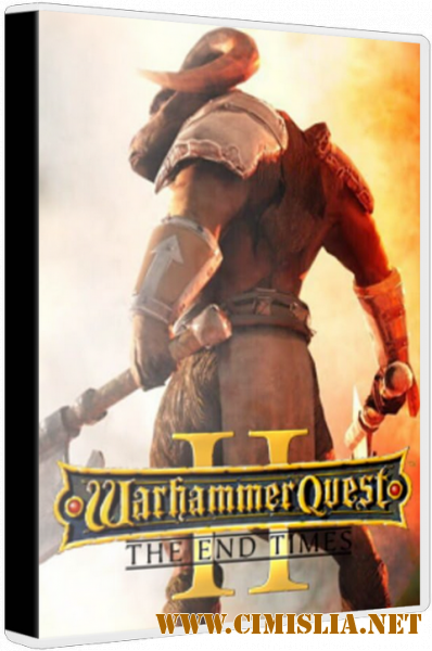 Warhammer Quest 2: The End Times [Repack] [2019 / RUS / ENG / MULTI]