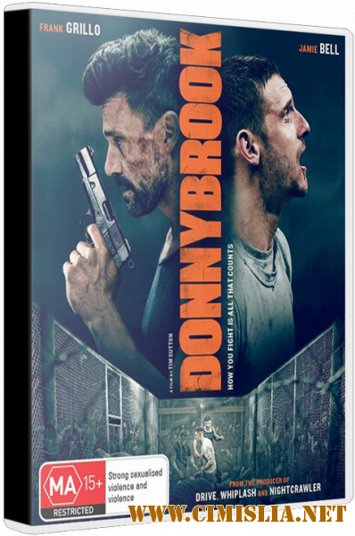 Все пути ведут в Доннибрук / Donnybrook [2018 / BDRip | Лицензия]