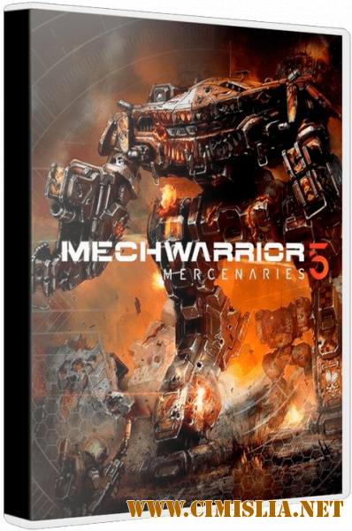 MechWarrior 5: Mercenaries [v 1.0.193] [Repack] [2019 / RUS / ENG / MULTI]