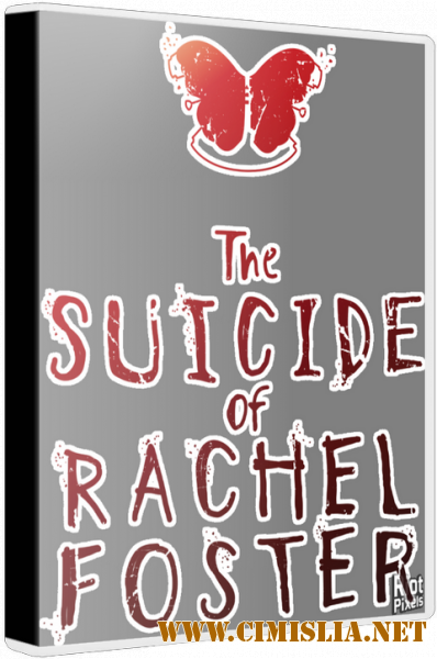The Suicide of Rachel Foster [Repack] [2020 / RUS / ENG / MULTI]